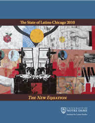 State of Latino Chicago 2010: The New Equation Report