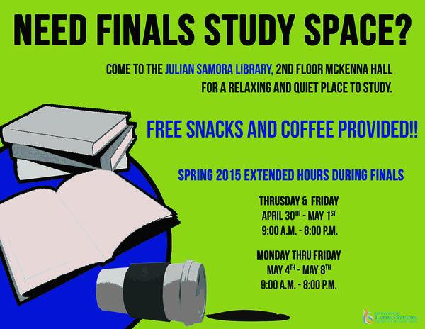 Julian Samora Library Study Hours for Spring 2015